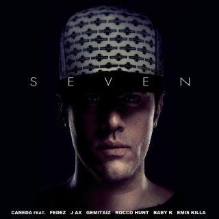 Caneda - Seven (feat. Fedez, J-Ax, Gemitaiz, Rocco Hunt, Baby K, Emis Killa) (Radio Date: 25-05-2015)