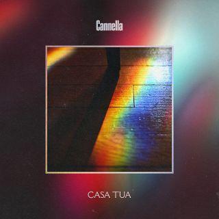 Cannella - Casa Tua (Radio Date: 17-11-2020)