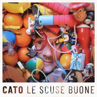 Cato - Le Scuse Buone (Radio Date: 11-06-2021)