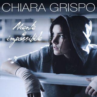 Chiara Grispo - Niente è impossibile (Radio Date: 01-01-2017)