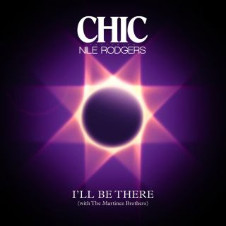 Chic - I'll Be There (feat. Nile Rodgers) (Radio Date: 20-03-2015)