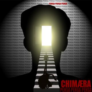 Chimæra - Pensa Pensa Pensa (Radio Date: 15-06-2021)