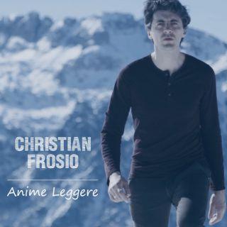 Christian Frosio - Anime Leggere (Radio Date: 06-12-2019)