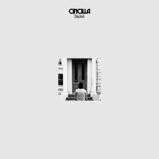 Cincilla - Sakè (Radio Date: 27-03-2020)