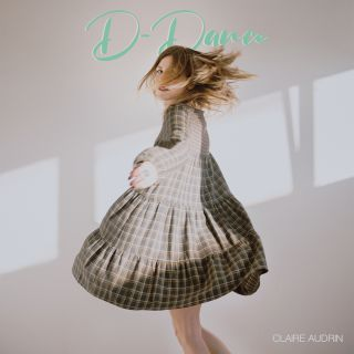 Claire Audrin - D-DANCE (Radio Date: 08-01-2021)
