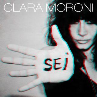 """Clara Moroni: il nuovo singolo in tutte le radio """"Sei"""""""