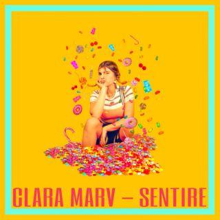 Clara Marv - Sentire (Radio Date: 09-10-2018)
