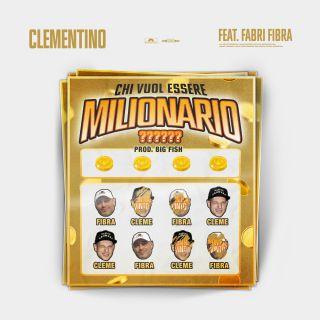 Clementino - Chi vuol essere milionario (feat. Fabri Fibra) (Radio Date: 19-04-2019)