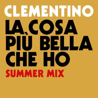 Clementino - La cosa più bella che ho (Radio Date: 21-07-2017)