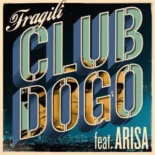 Club Dogo - Fragili (feat. Arisa) (Radio Date: 25-07-2014)