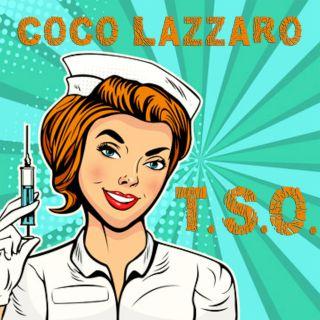Coco Lazzaro - T. S. O.  (Radio Date: 08-01-2021)