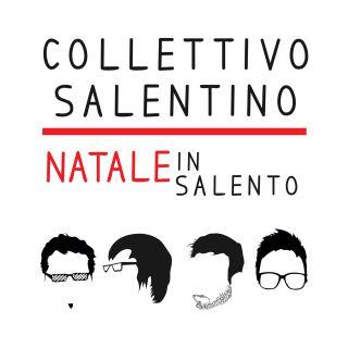 Collettivo Salentino - Natale in Salento (Radio Date: 28-11-2014)