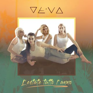 Le Deva - L'estate tutto l'anno (Radio Date: 18-05-2018)