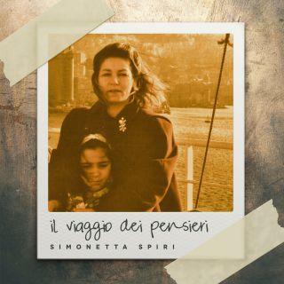 Simonetta Spiri - Il viaggio dei pensieri (Radio Date: 07-12-2018)
