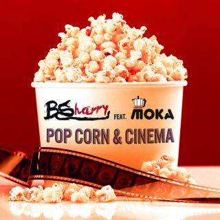 Bsharry - Pop Corn & Cinema (feat. Moka) (Radio Date: 19-10-2020)