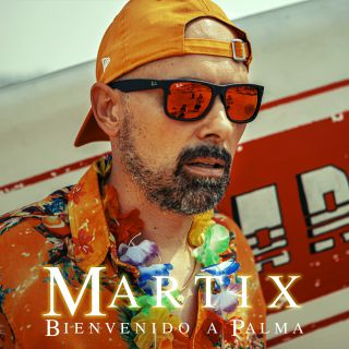 Martix - Bienvenido a Palma (Radio Date: 13-07-2020)