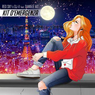 Red Sky E Dj V - Kit D'emergenza (feat. Daniele Vit) (Radio Date: 20-09-2021)