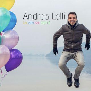 Andrea Lelli - La vita sai com'è (Radio Date: 01-10-2018)