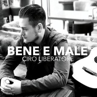 Ciro Liberatore - Bene e male (Radio Date: 21-05-2018)