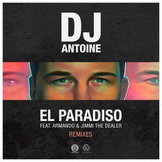 Dj Antoine - El Paradiso (feat. Armando & Jimmi The Dealer) (Remixes)