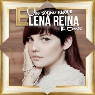 Elena Reina - Un sogno nuovo (feat. Enhos) (Radio Date: 30-11-2015)