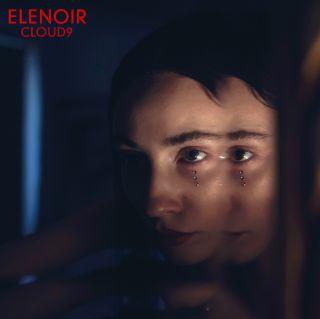 Elenoir - Cloud9 (Radio Date: 15-06-2018)