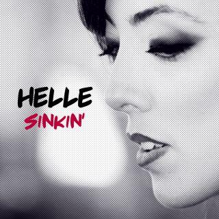 Helle - Sinkin' (Radio Date: 18-11-2016)