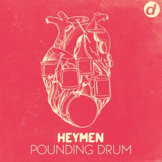 Heymen - Pounding Drum (Radio Date: 27-11-2015)