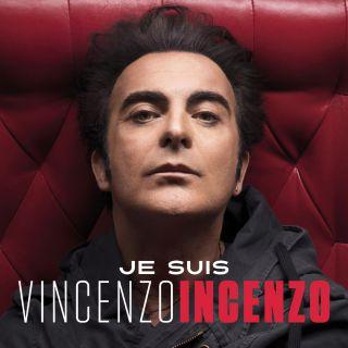Vincenzo Incenzo - Je Suis (Radio Date: 28-09-2018)