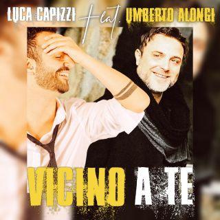 Luca Capizzi - Vicino a te (feat. Umberto Alongi) (Radio Date: 31-12-2018)