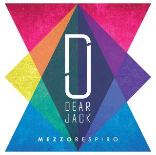 Dear Jack - Mezzo respiro (Radio Date: 10-02-2016)
