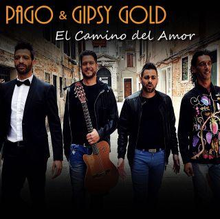 Pago & Gipsy Gold - El Camino Del Amor (Radio Date: 24-06-2016)