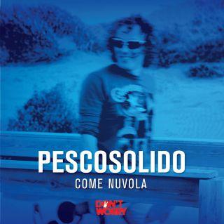Pescosolido - Come nuvola (Radio Date: 27-05-2016)