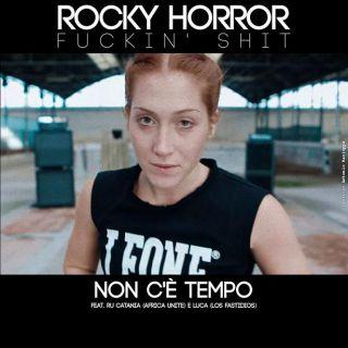 Rocky Horror - Non c'è tempo (Radio Date: 08-04-2016)