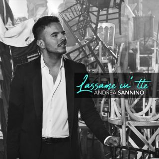 Andrea Sannino - Lassame cu'tte (Radio Date: 18-05-2018)