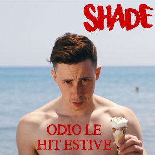Shade - Odio le hit estive (Radio Date: 24-06-2016)