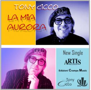 Tony Cicco - La mia aurora (Radio Date: 01-07-2015)