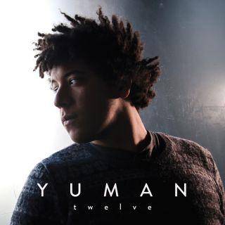 Yuman - Twelve (Radio Date: 09-11-2018)