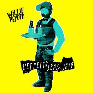 Willie Peyote - L'effetto sbagliato (Radio Date: 06-07-2018)