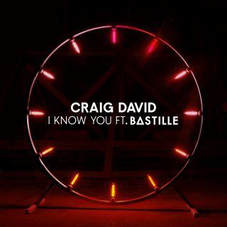 Craig David - I Know You (feat. Bastille) (Radio Date: 15-12-2017)