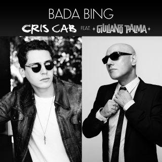 Cris Cab - Bada Bing (feat. Giuliano Palma) (Radio Date: 03-06-2016)