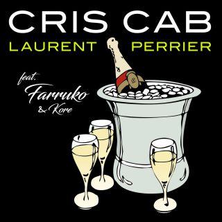 Cris Cab - Laurent Perrier (feat. Farruko & Kore) (Radio Date: 22-06-2018)