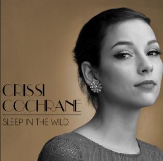 Crissi Cochrane - Sleep in the wild (Radio Date: 26-10-2018)