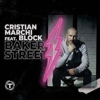 Cristian Marchi - Baker Street (feat. Block) (Radio Date: 20-04-2018)