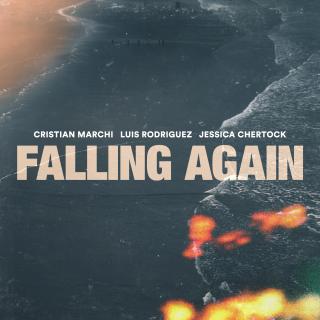 Cristian Marchi, Luis Rodriguez & Jessica Chertock - Falling Again (Radio Date: 04-06-2021)