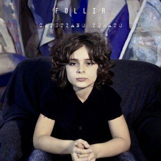 Cristiano Turato - Follia (Radio Date: 22-11-2019)