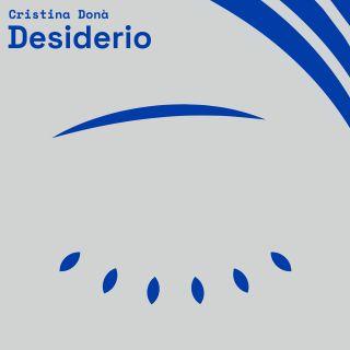 Cristina Donà - Desiderio (Radio Date: 04-06-2021)