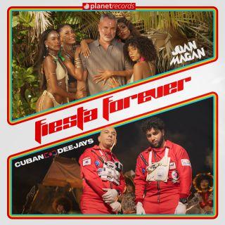 Cuban Deejays & Juan Magàn - Fiesta Forever (Radio Date: 04-06-2021)