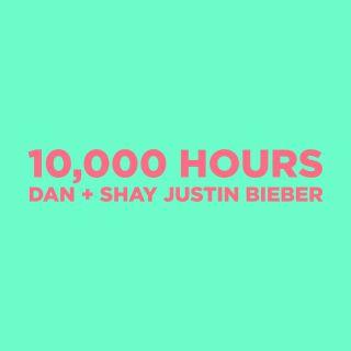 10,000 hours Dan + Shay & Justin Bieber