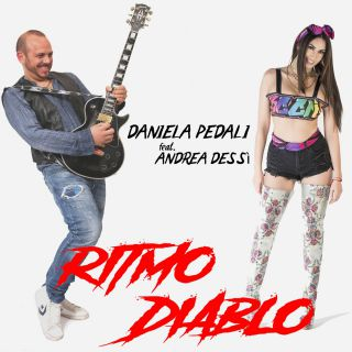 Daniela Pedali - Ritmo Diablo (feat. Andrea Dessì) (14-07-2019]